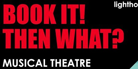 Book It! Then What? Musical Theatre Intensive tickets