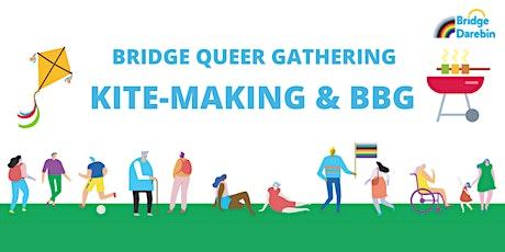 Bridge Queer Gathering - Kite Making & BBQ tickets