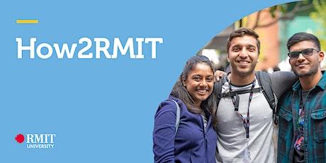 How2RMIT Part A: Get Ready - Postgraduate (Masters, GradDip, GradCert) tickets