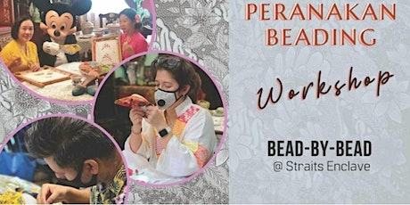 Experience Local Culture & Learn the Art of Peranakan Beading- Bead By Bead tickets