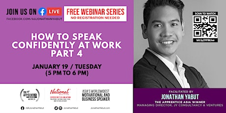 Free Webinar: How to Speak Confidently At Work, Part 4 (January 19) tickets