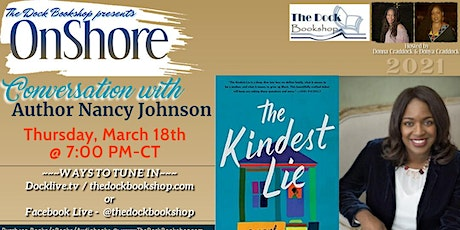 """OnShore - """"The Kindest Lie"""" by Nancy Johnson tickets"""