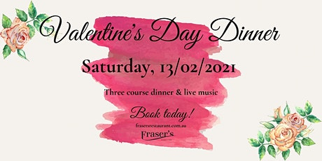 VALENTINE'S DAY DINNER, Saturday | Fraser's Restaurant tickets