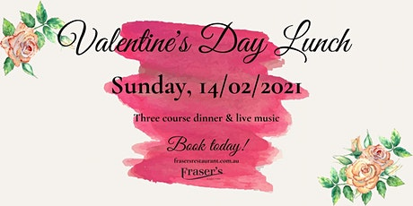 VALENTINE'S DAY LUNCH, Sunday | Fraser's Restaurant tickets