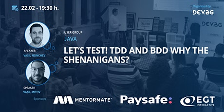 Webinar: Java: Let's TEST! TDD and BDD why the shenanigans? tickets