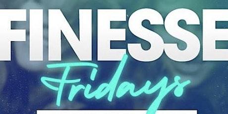 Finesse Fridays tickets