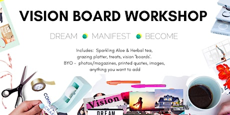 Vision Board, Goal Setting and Manifestation Workshop tickets