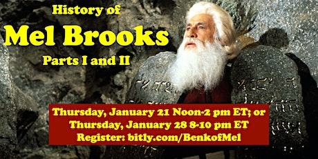 History of Mel Brooks, Parts One and Two tickets