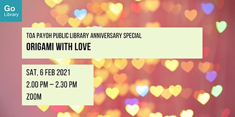 Origami with love | Toa Payoh Public Library Anniversary Special tickets