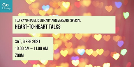 Heart-to-Heart Talks | Toa Payoh Public Library Anniversary Special tickets