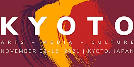 The 2nd Kyoto Conference on Arts, Media & Culture (KAMC2021) tickets
