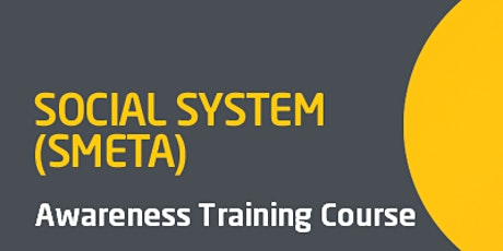 Social System (SMETA) Awareness Training Course tickets