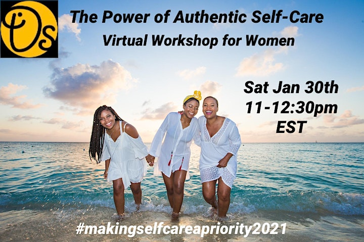 The Power of Aunthentic Self-Care - A Virtual Workshop for Women image