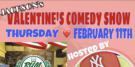 JACKSON's VALENTINES COMEDY SHOW / A NIGHT OF LOVE & LAUGHTER tickets