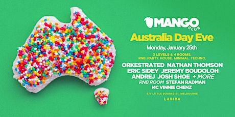 MANGO CLUB - AUSTRALIA DAY EVE tickets