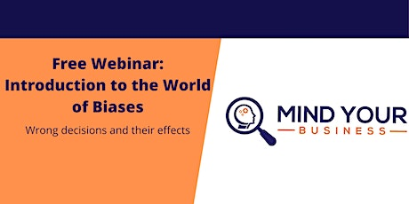 Free Webinar: Introduction to the World of Biases tickets