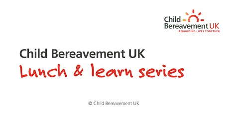 Lunch & Learn: Supporting Grieving Children tickets