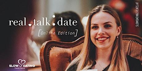 Real Talk Date ONLINE Edition (22-34 Jahre) Tickets