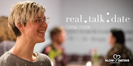 Real Talk Date ONLINE Edition (30-44 Jahre) Tickets