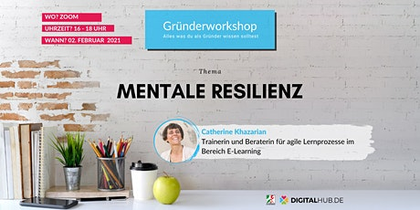 Gründerworkshop - Mentale Resilienz Tickets