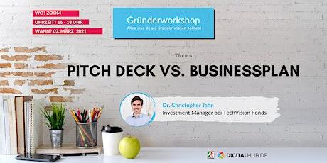 Gründerworkshop - Pitch Deck vs. Businessplan Tickets