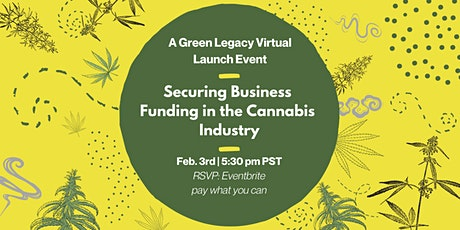 Securing Business Funding in the Cannabis Industry tickets