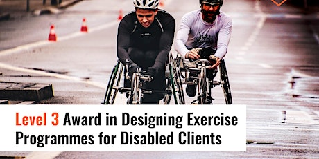 Level 3 Award in Designing Exercise Programmes for Disabled Clients tickets