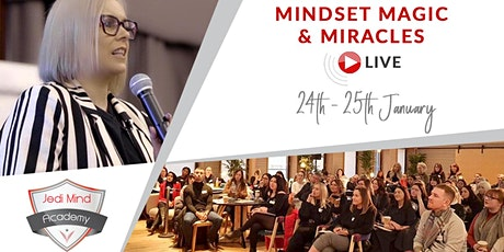 Mindset Magic & Miracles LIVE tickets