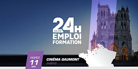 24 heures pour l'emploi et la formation - Amiens mai 2021 billets