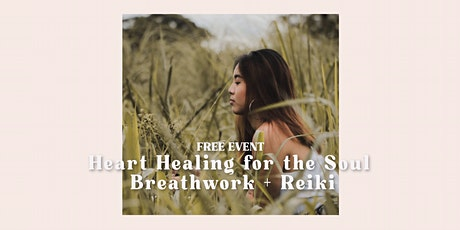 Heart Healing for the Soul with Breathwork + Reiki tickets