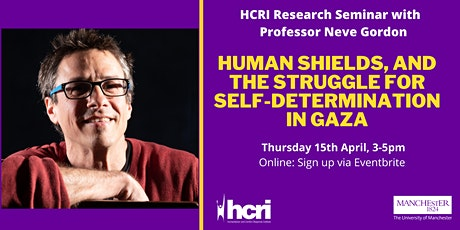 Human Shields and the Struggle for Self-Determination in Gaza tickets