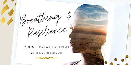 Online Breathing & Resilience  Breath Retreat Feb 2021 (Deposit Payment) biglietti