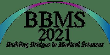Building Bridges in Medical Sciences Conference - 2021 tickets