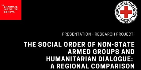 The Social Order of Non-State Armed Groups & Humanitarian Dialogue tickets