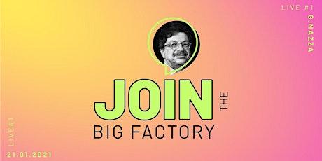 BIG FACTORY LIVE#1-CAMBIARE STRADA biglietti