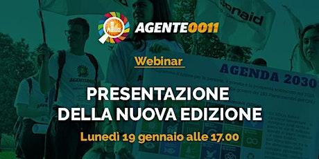 Webinar - La nuova edizione del progetto per le scuole Agente 0011 biglietti