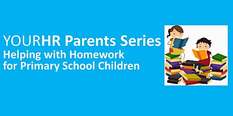 YourHR Parents Series -Helping with Homework Primary School (3rd-6th class) tickets
