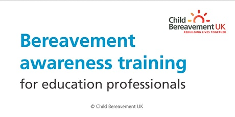 Bereavement Awareness Training for Schools - Secondary tickets