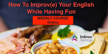How To Improv(e) Your English While Having Fun  - Course tickets