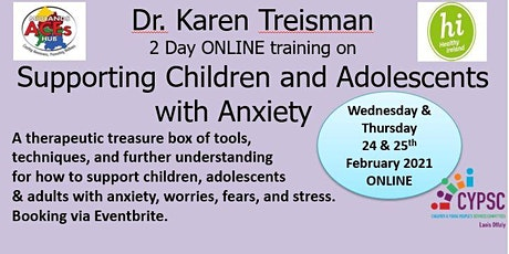 2 Day Dr. Karen Treisman Anxiety training to help children, youth & adults. tickets