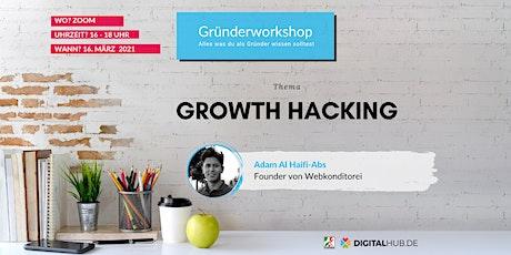 Gründerworkshop - Growth Hacking Tickets