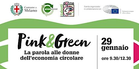 Pink&Green: le donne dell'economia circolare biglietti