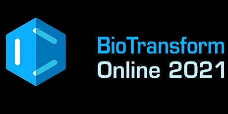 BioTransform Online tickets