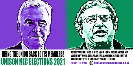 Bring the union back to its members: NEC Elections 2021 tickets