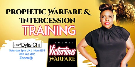 Prophetic Warfare & Intercession tickets