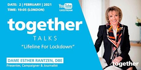 """""""Lifeline For Lockdown"""" With Dame Esther Rantzen, DBE tickets"""