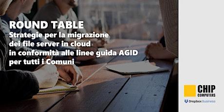 Round Table per Comuni: Strategie per la migrazione files in Cloud biglietti
