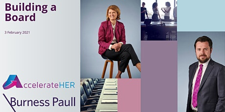 Building a Board with AccelerateHER and Burness Paull LLP tickets