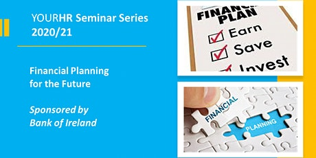 YourHR Seminar Series - Financial Planning for the Future tickets