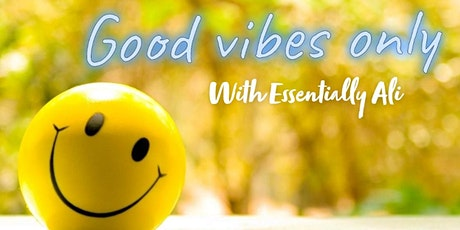 Good Vibes Only tickets